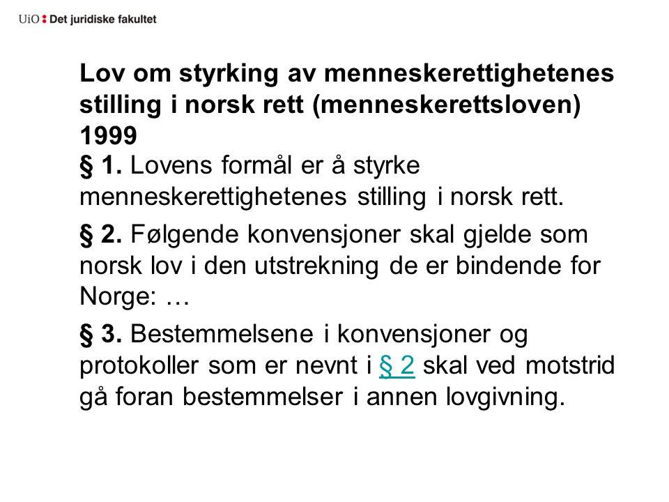 Lov om styrking av menneskerettighetenes stilling i norsk rett (menneskerettsloven) 1999