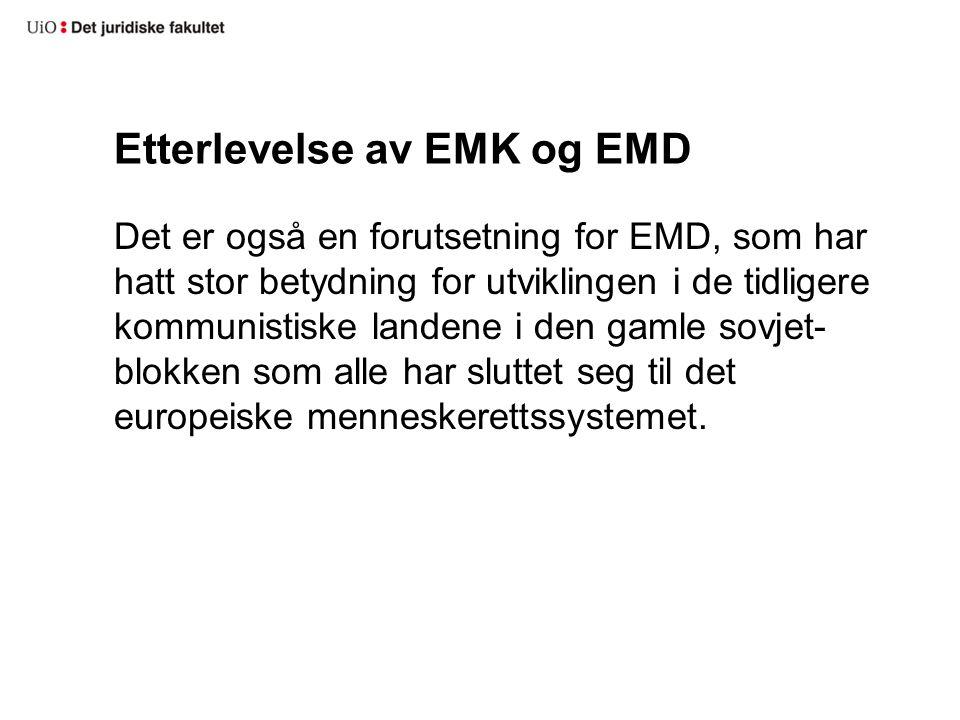 Etterlevelse av EMK og EMD