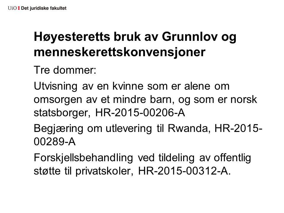 Høyesteretts bruk av Grunnlov og menneskerettskonvensjoner