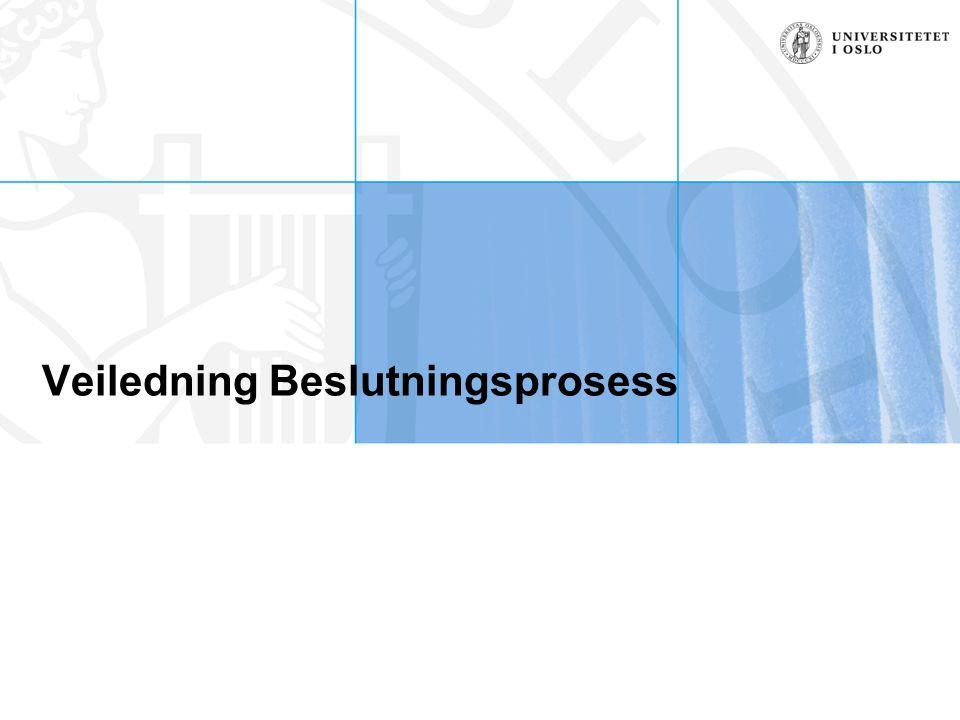 Veiledning Beslutningsprosess