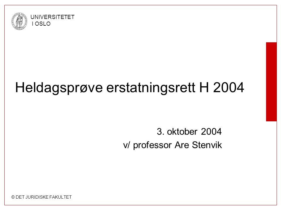 Heldagsprøve erstatningsrett H 2004