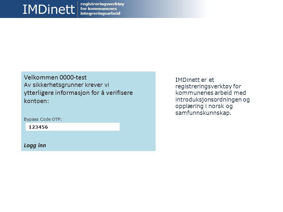 IMDinett Velkommen 0000-test ytterligere informasjon for å verifisere