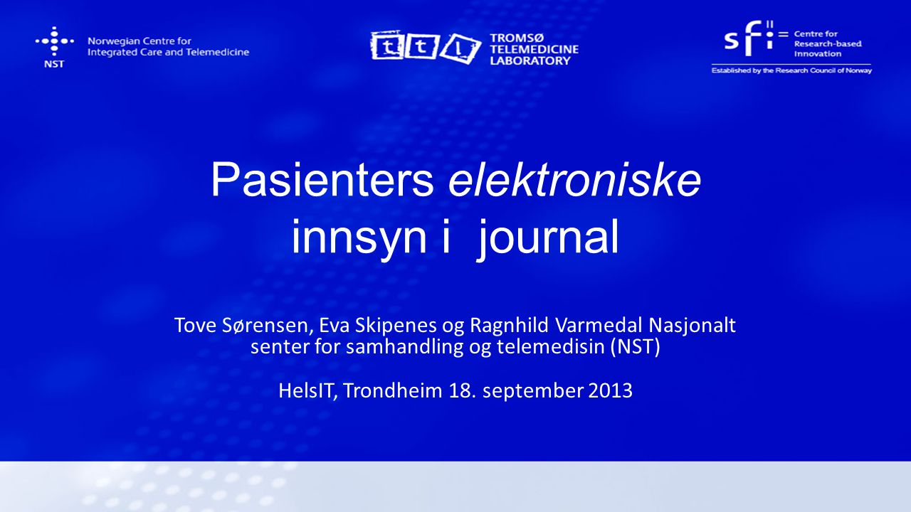 Pasienters elektroniske innsyn i journal