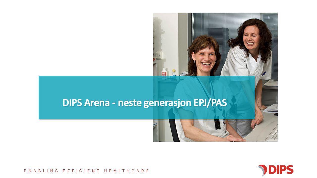 DIPS Arena - neste generasjon EPJ/PAS