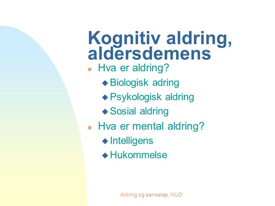 Kognitiv aldring, aldersdemens