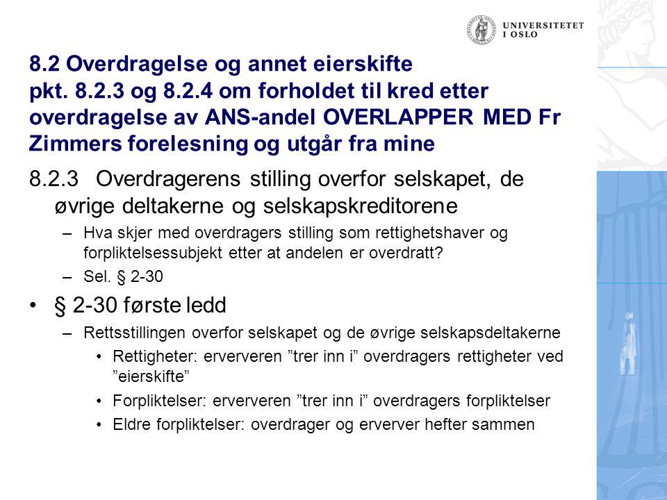 8. 2 Overdragelse og annet eierskifte pkt. 8. 2. 3 og 8. 2