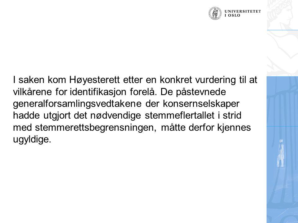 I saken kom Høyesterett etter en konkret vurdering til at vilkårene for identifikasjon forelå.