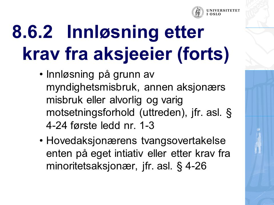 8.6.2 Innløsning etter krav fra aksjeeier (forts)