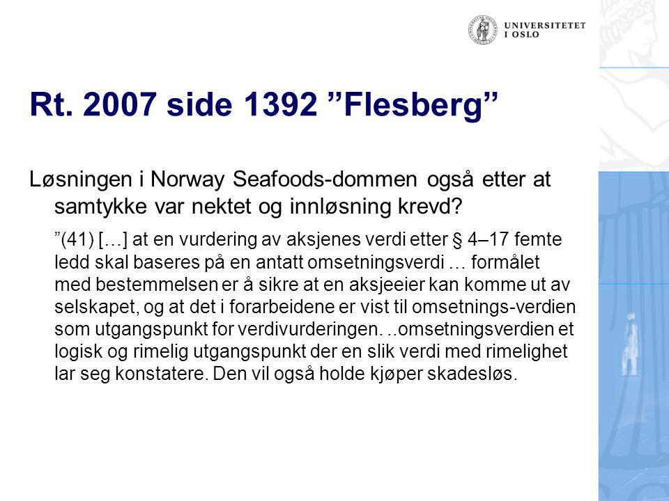 Rt. 2007 side 1392 Flesberg Løsningen i Norway Seafoods-dommen også etter at samtykke var nektet og innløsning krevd