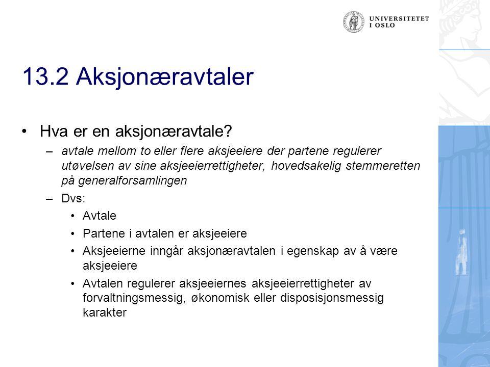 13.2 Aksjonæravtaler Hva er en aksjonæravtale