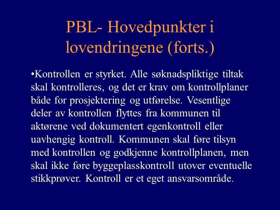 PBL- Hovedpunkter i lovendringene (forts.)