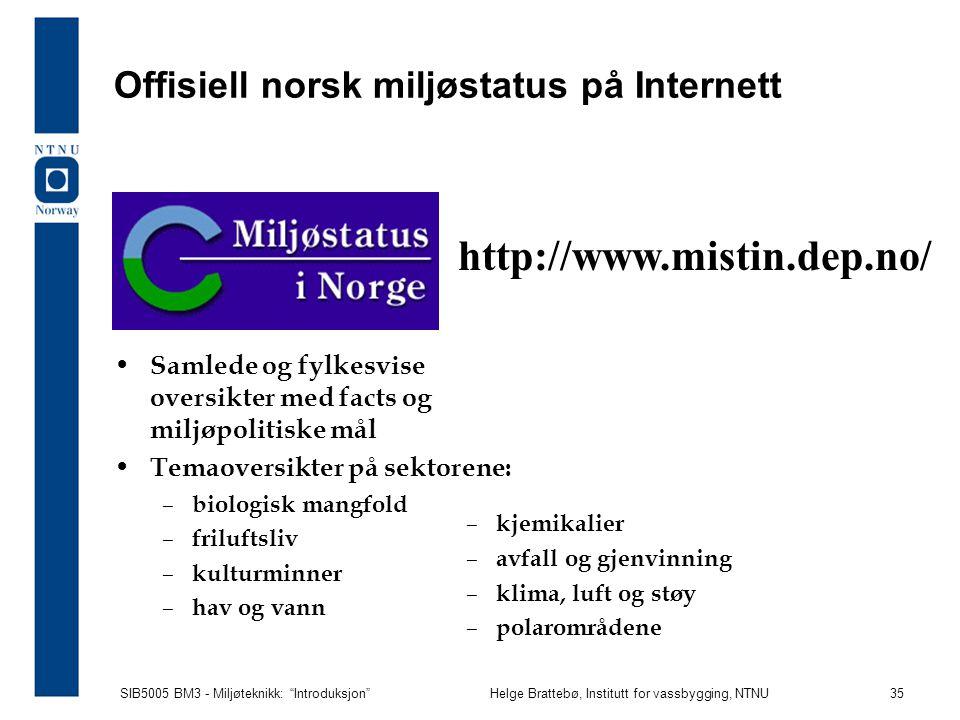 Offisiell norsk miljøstatus på Internett