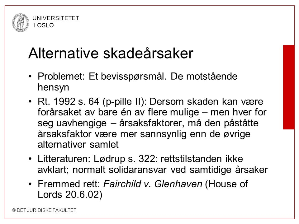 Alternative skadeårsaker