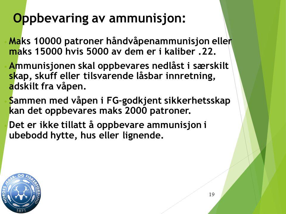 Oppbevaring av ammunisjon:
