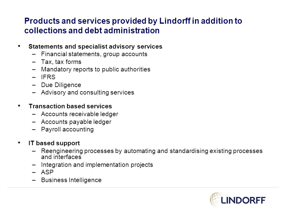 Products and services provided by Lindorff in addition to collections and debt administration