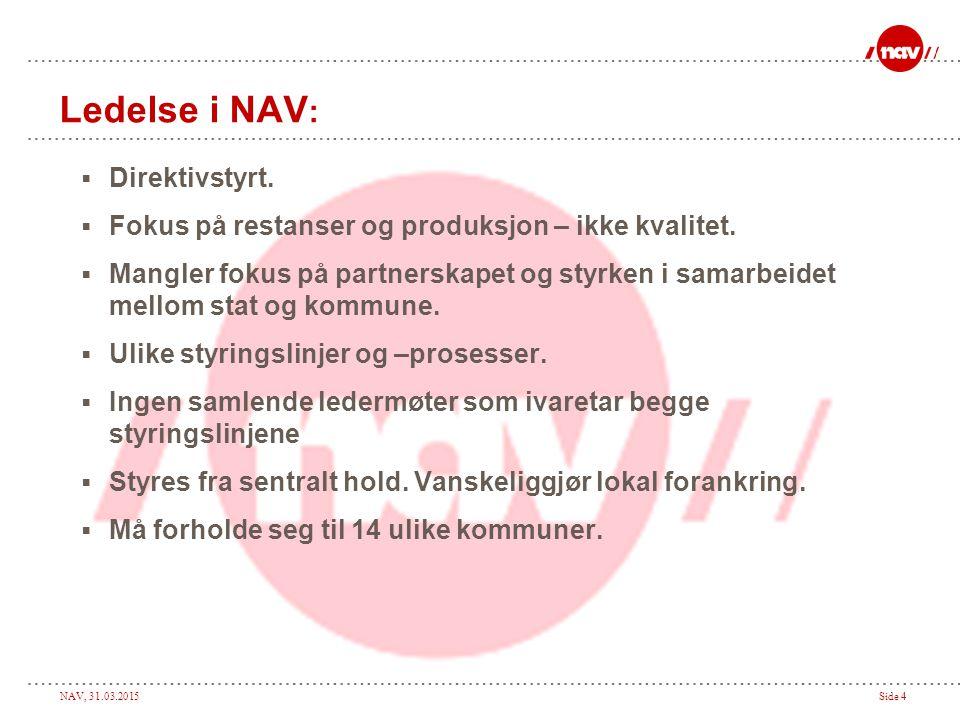 Ledelse i NAV: Direktivstyrt.