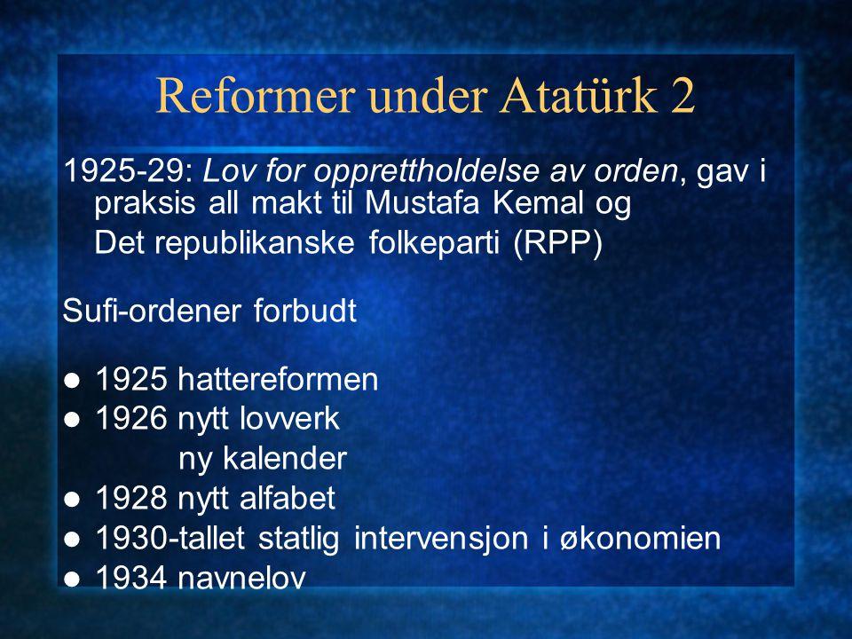 Reformer under Atatürk 2