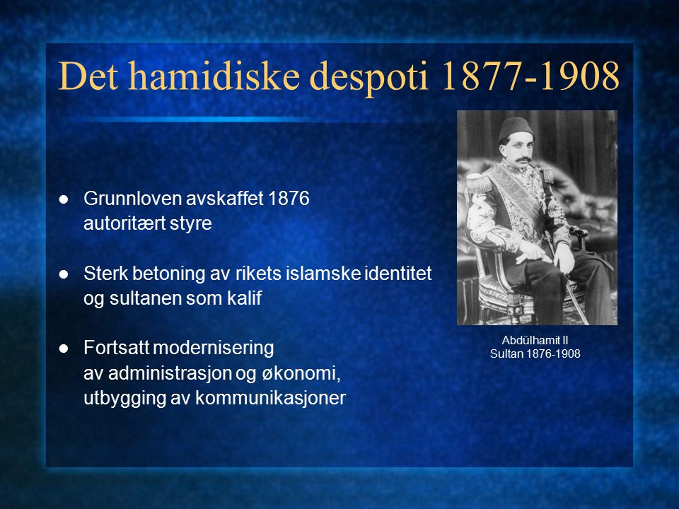 Det hamidiske despoti 1877-1908