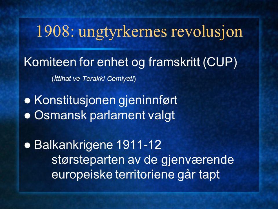 1908: ungtyrkernes revolusjon