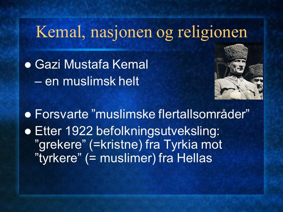 Kemal, nasjonen og religionen