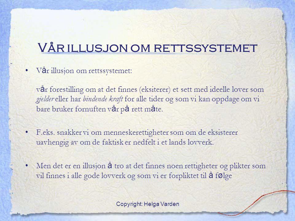 Vår illusjon om rettssystemet