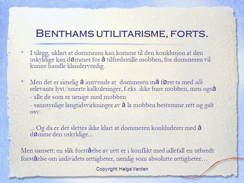 Benthams utilitarisme, forts.