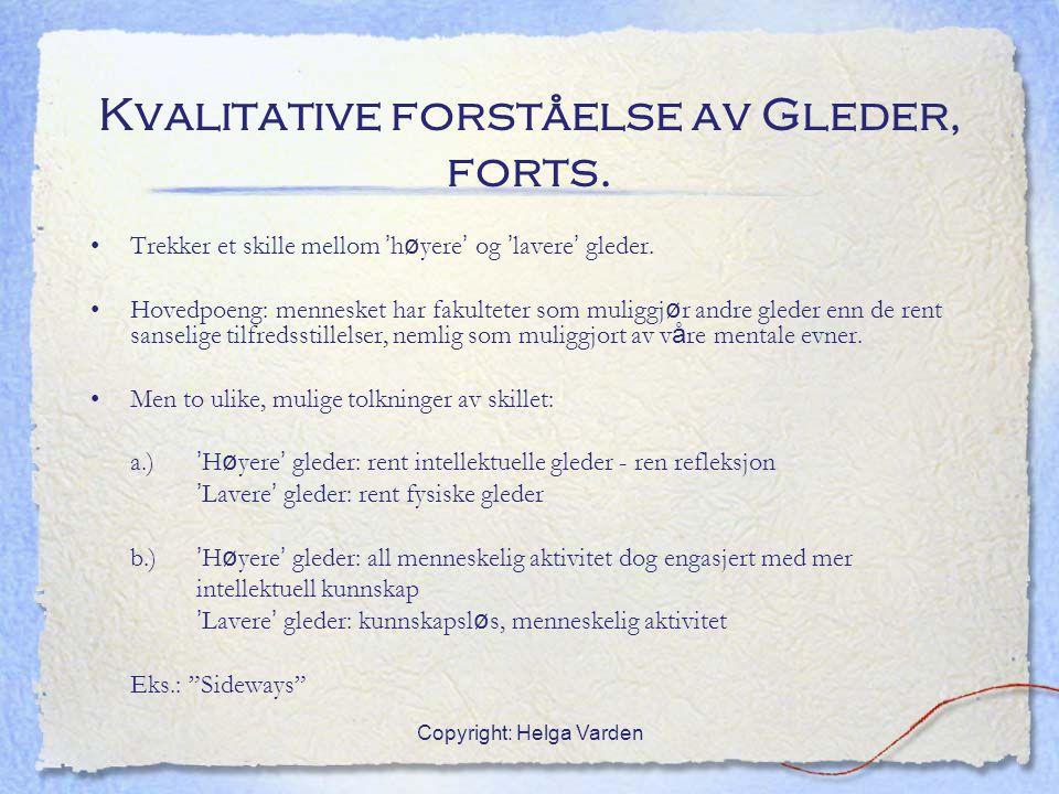 Kvalitative forståelse av Gleder, forts.