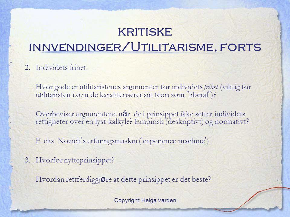 kritiske innvendinger/Utilitarisme, forts