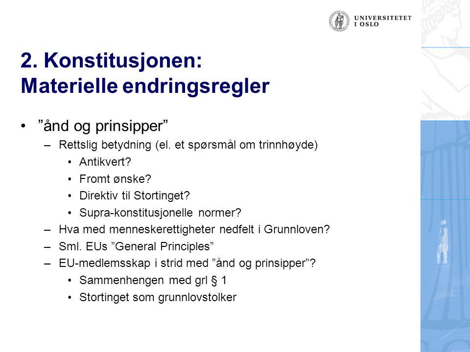 2. Konstitusjonen: Materielle endringsregler