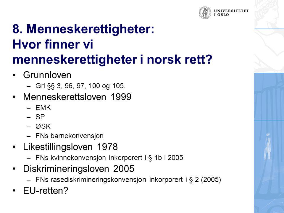 8. Menneskerettigheter: Hvor finner vi menneskerettigheter i norsk rett