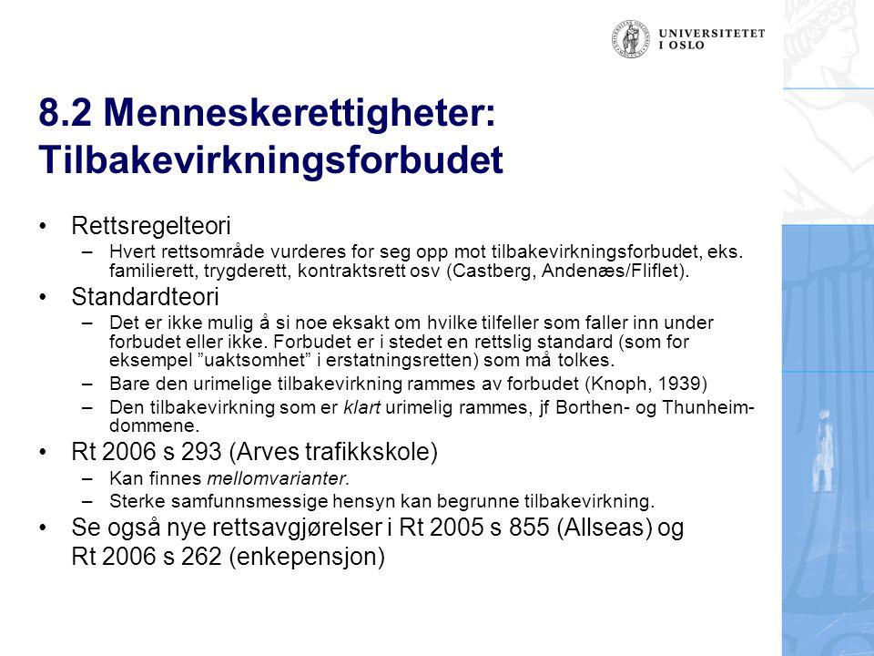 8.2 Menneskerettigheter: Tilbakevirkningsforbudet