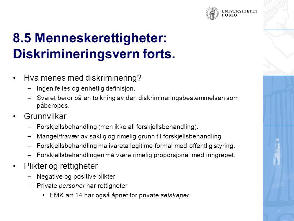 8.5 Menneskerettigheter: Diskrimineringsvern forts.
