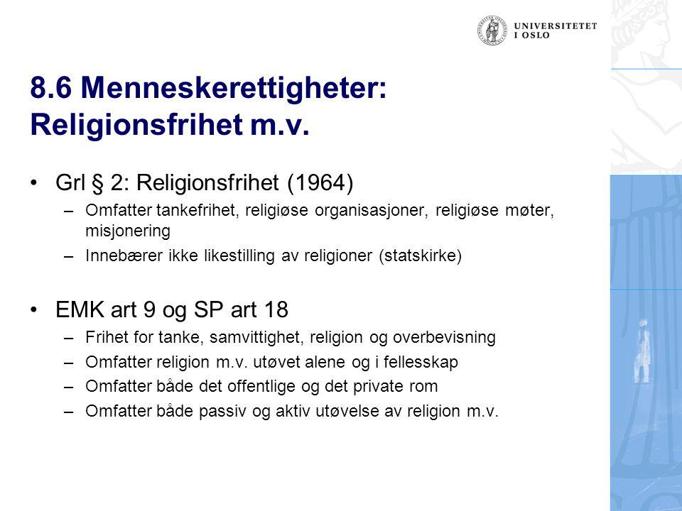 8.6 Menneskerettigheter: Religionsfrihet m.v.