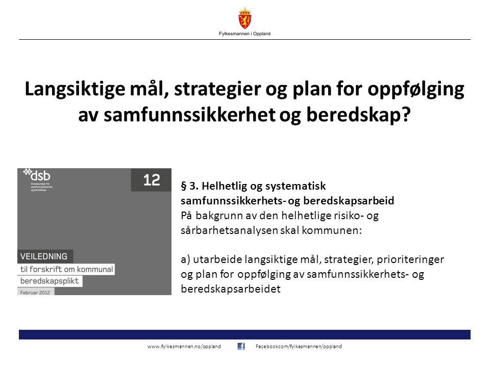 Langsiktige mål, strategier og plan for oppfølging av samfunnssikkerhet og beredskap