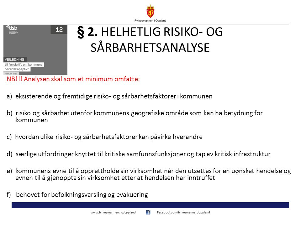 § 2. HELHETLIG RISIKO- OG SÅRBARHETSANALYSE