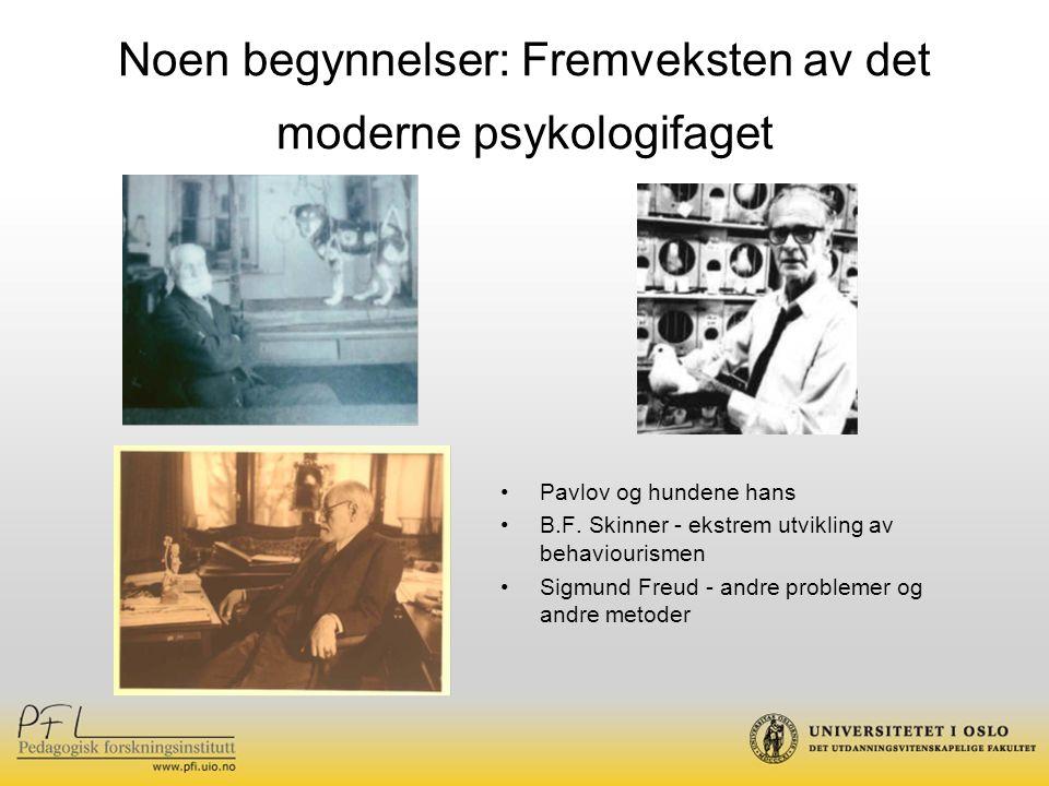 Noen begynnelser: Fremveksten av det moderne psykologifaget