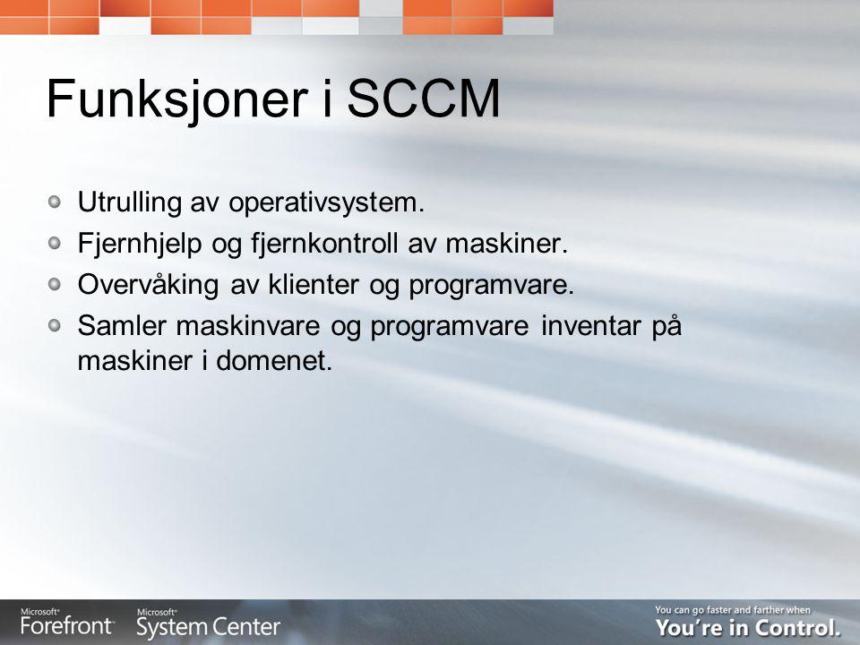 Funksjoner i SCCM Utrulling av operativsystem.