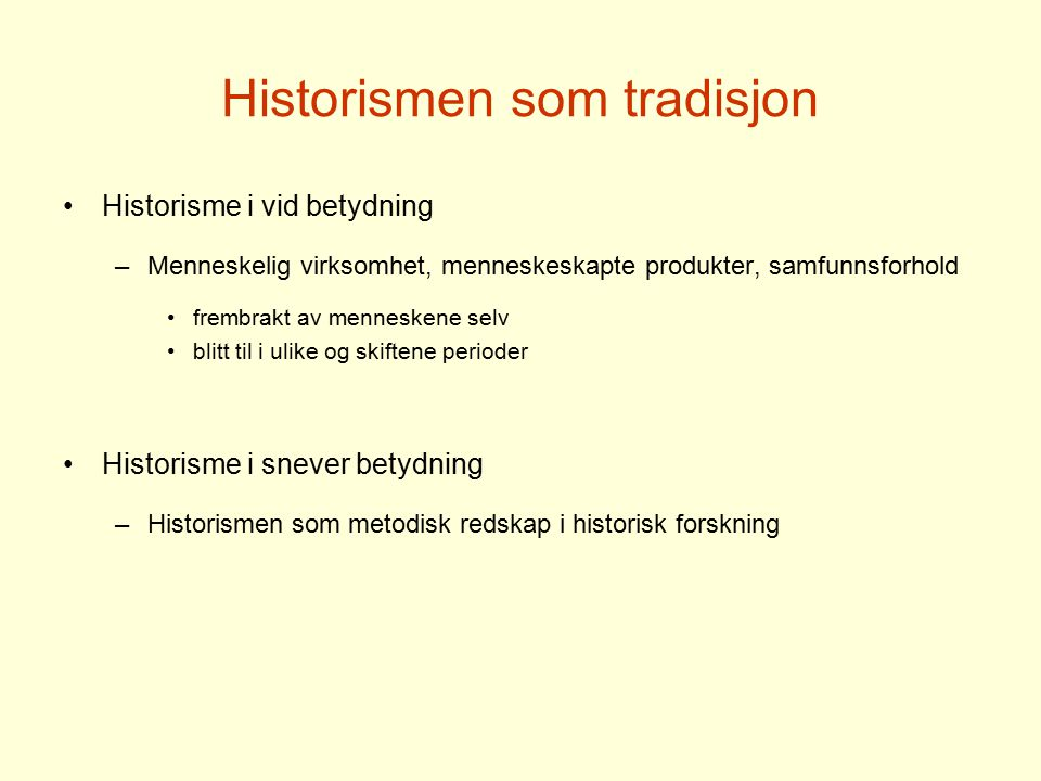 Historismen som tradisjon