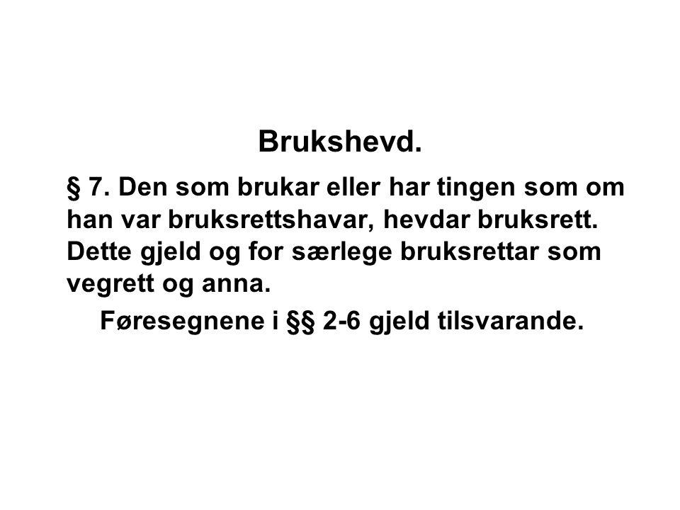 Brukshevd.