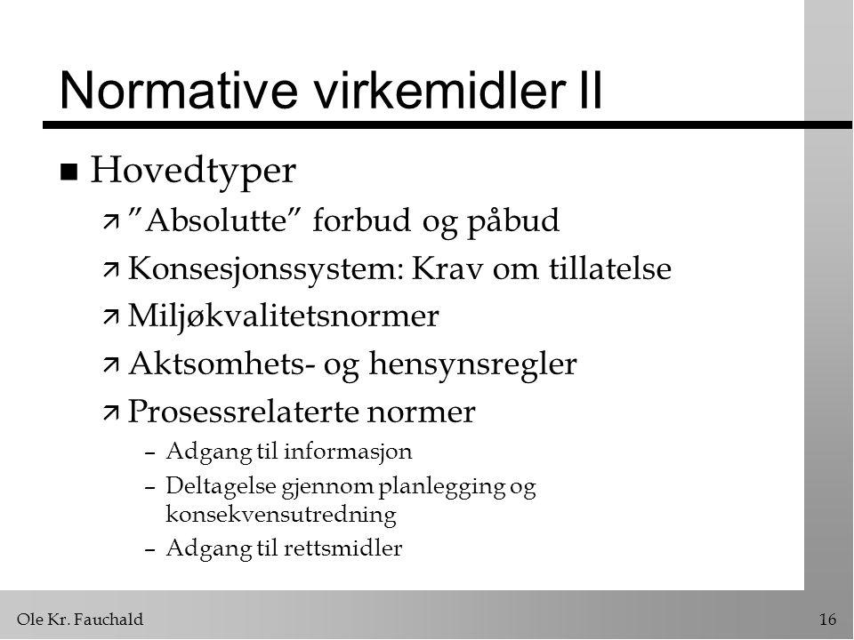 Normative virkemidler II