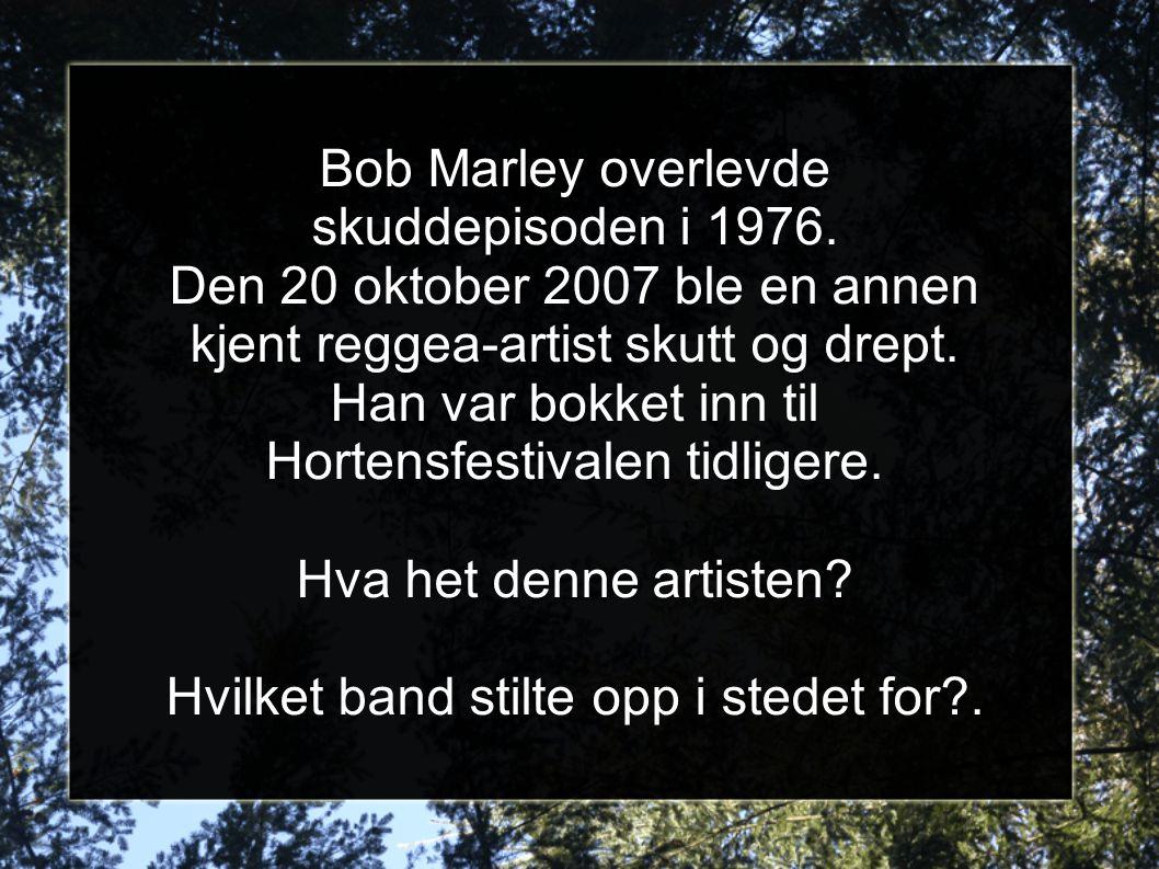 Bob Marley overlevde skuddepisoden i 1976