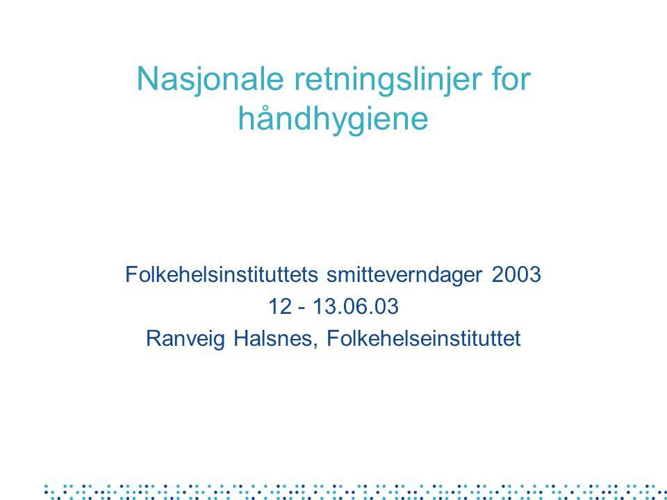 Nasjonale retningslinjer for håndhygiene