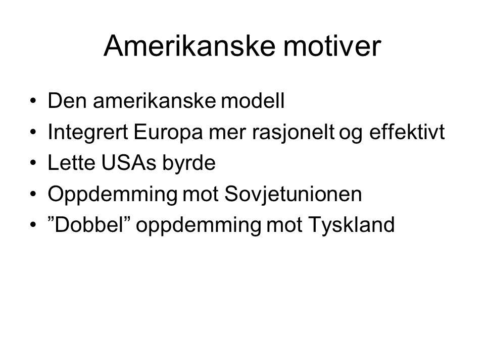 Amerikanske motiver Den amerikanske modell