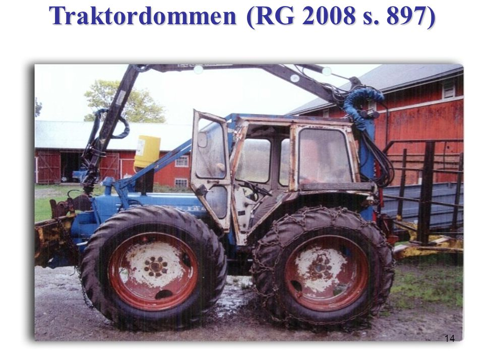 Traktordommen (RG 2008 s. 897)