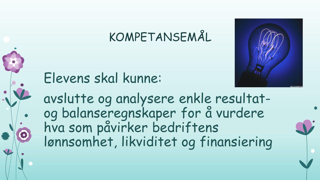 KOMPETANSEMÅL Elevens skal kunne: