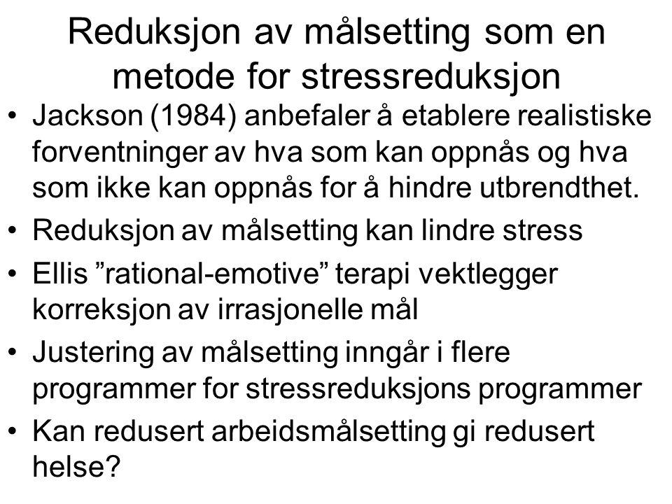 Reduksjon av målsetting som en metode for stressreduksjon
