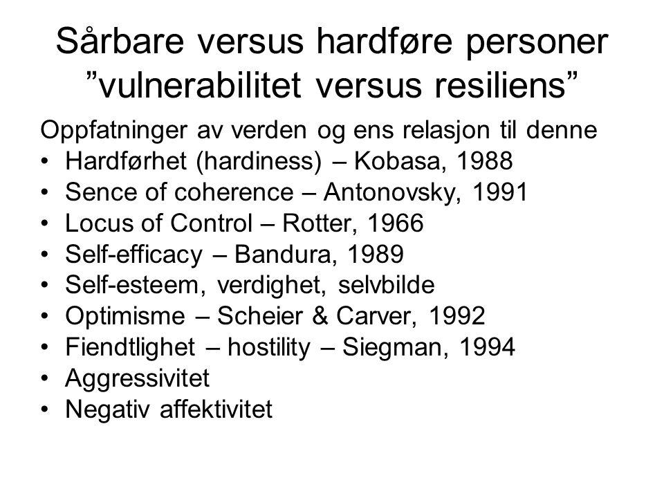 Sårbare versus hardføre personer vulnerabilitet versus resiliens