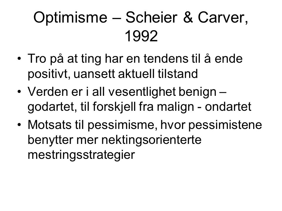 Optimisme – Scheier & Carver, 1992