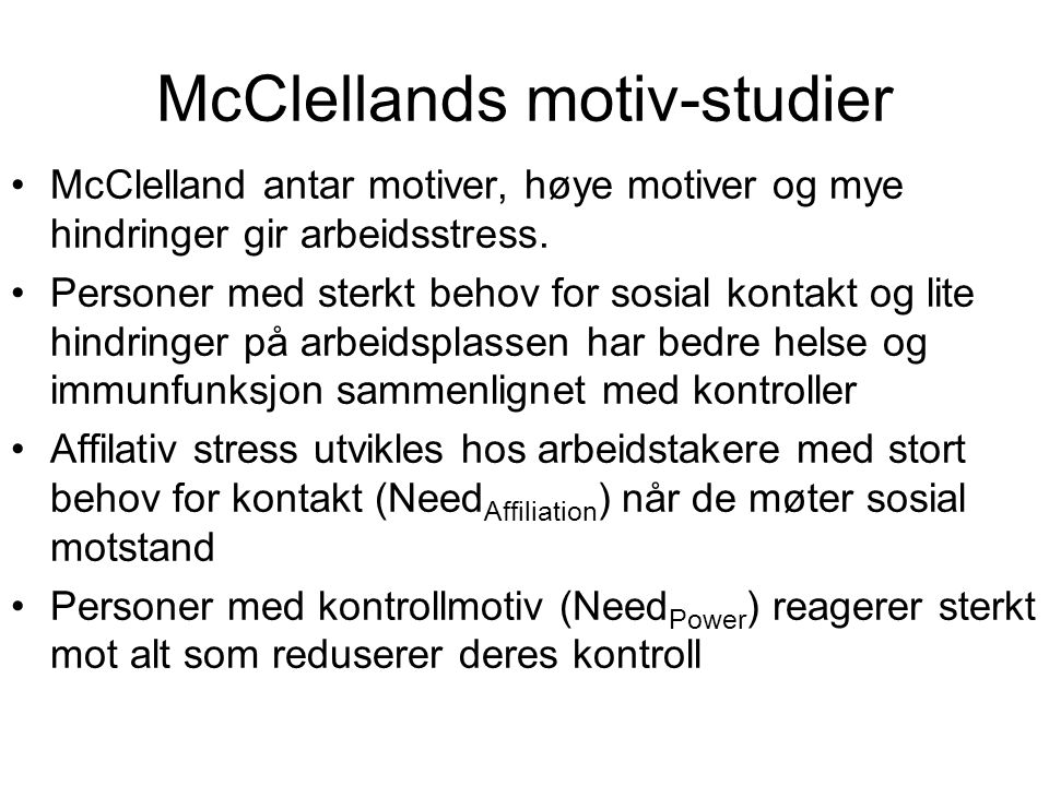 McClellands motiv-studier