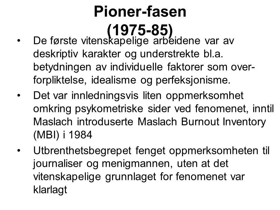 Pioner-fasen (1975-85)
